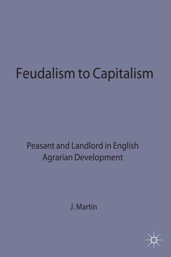 Feudalism to Capitalism als Buch (gebunden)
