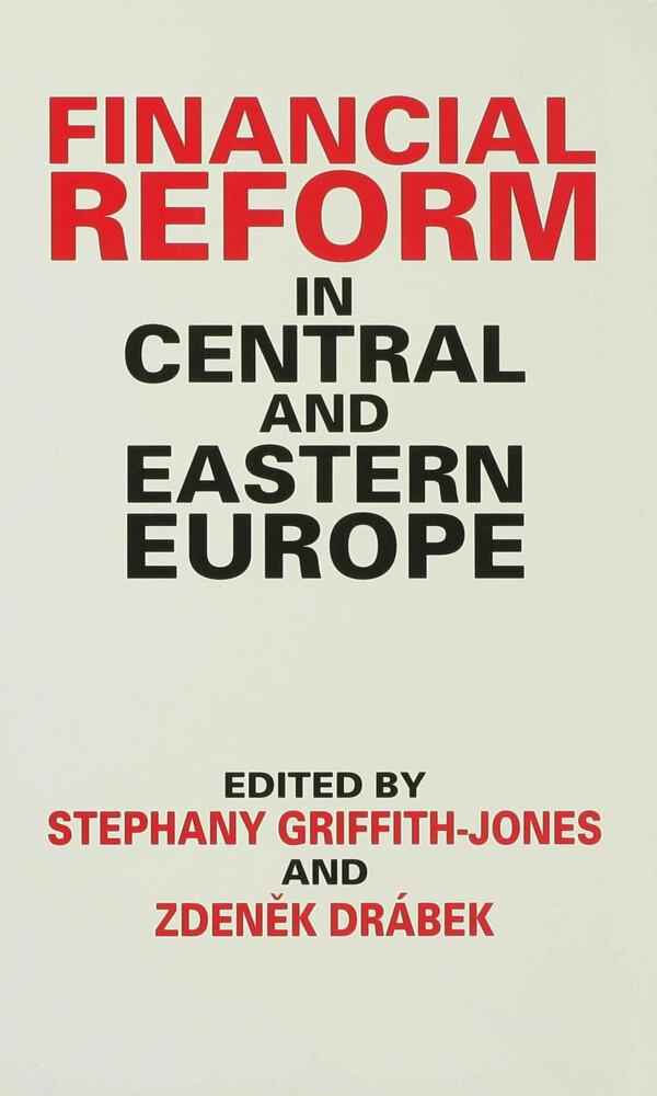 Financial Reform in Central and Eastern Europe als Buch (gebunden)