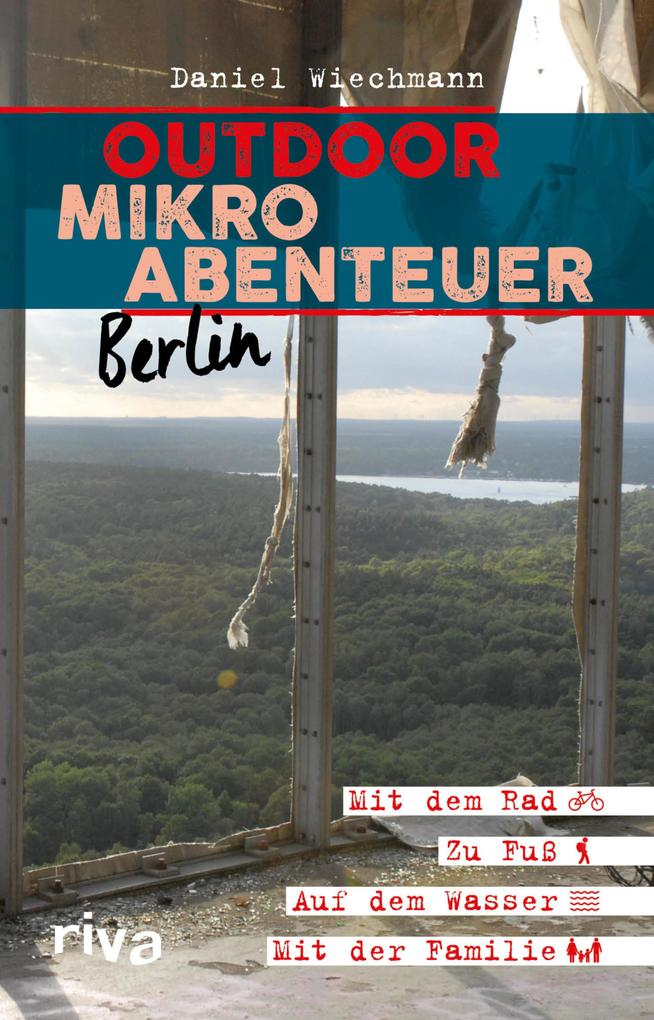 Outdoor-Mikroabenteuer Berlin als eBook epub