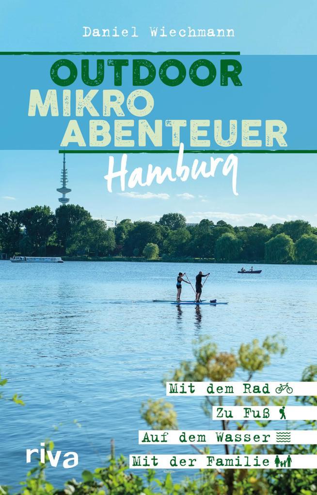 Outdoor-Mikroabenteuer Hamburg als eBook epub