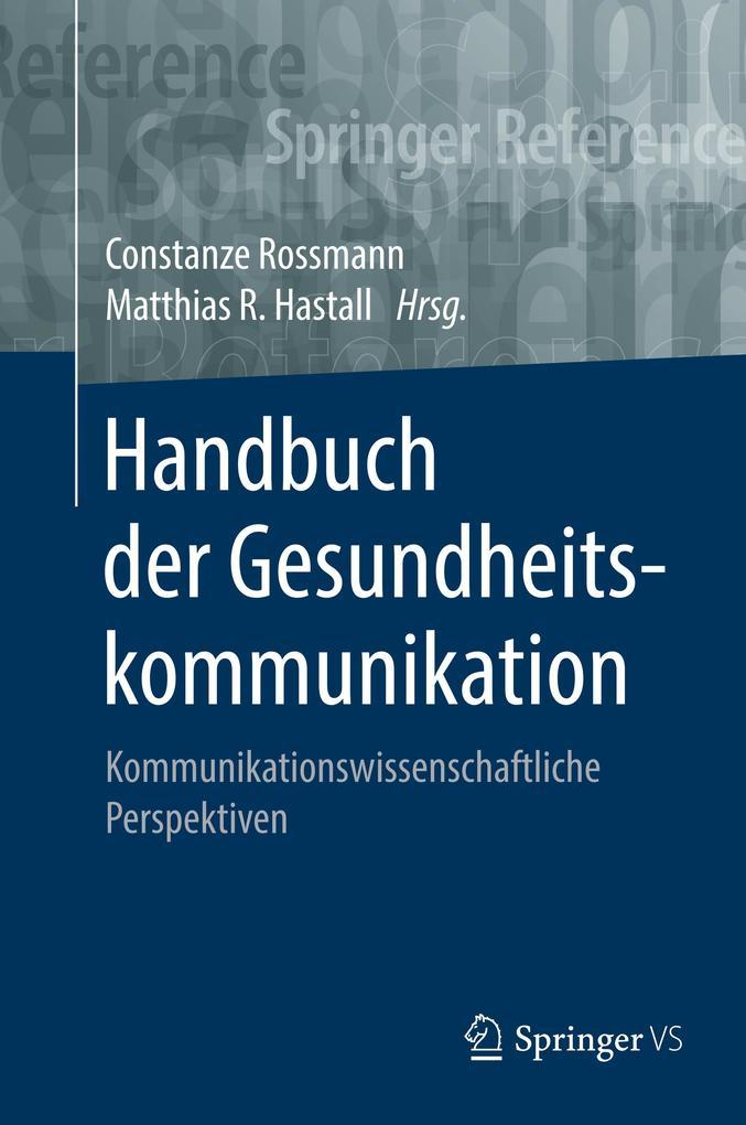 Handbuch der Gesundheitskommunikation als Buch (gebunden)