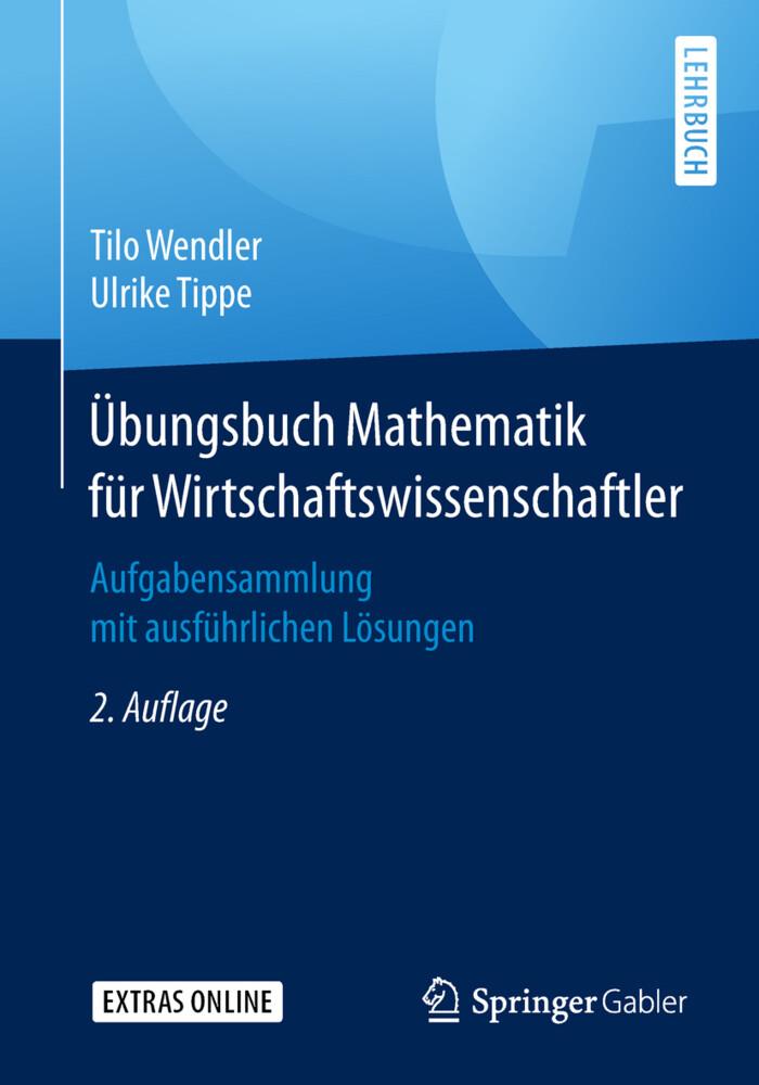Übungsbuch Mathematik für Wirtschaftswissenschaftler als Buch (kartoniert)