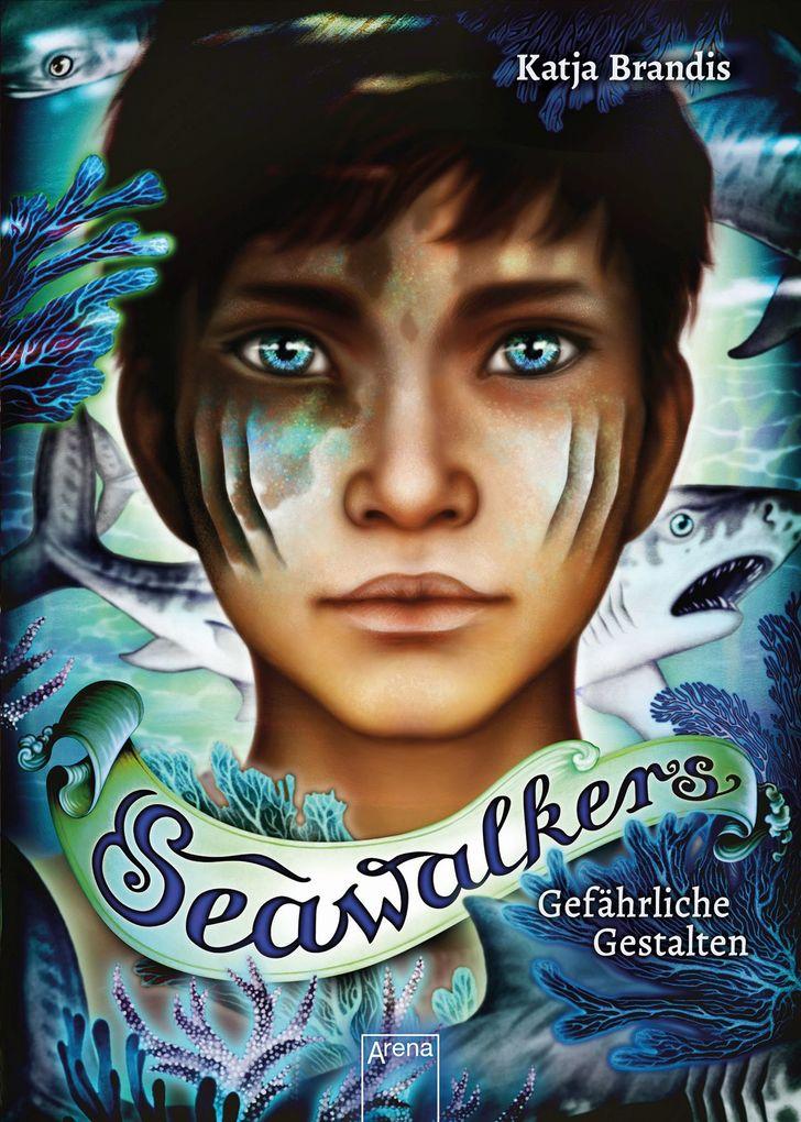 Seawalkers (1). Gefährliche Gestalten als Buch (gebunden)