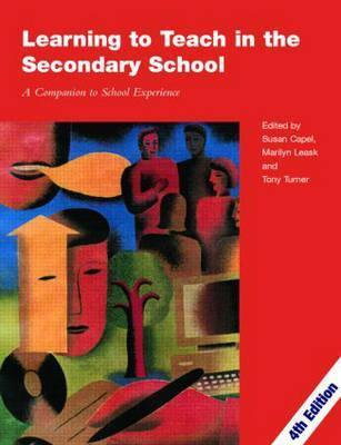 Learning to Teach in the Secondary School: A Companion to School Experience als Taschenbuch