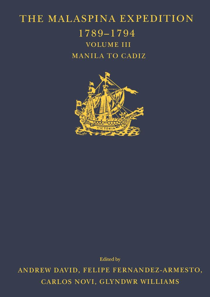 The Malaspina Expedition 1789-1794 / ... / Volume III / Manila to Cadiz als eBook pdf