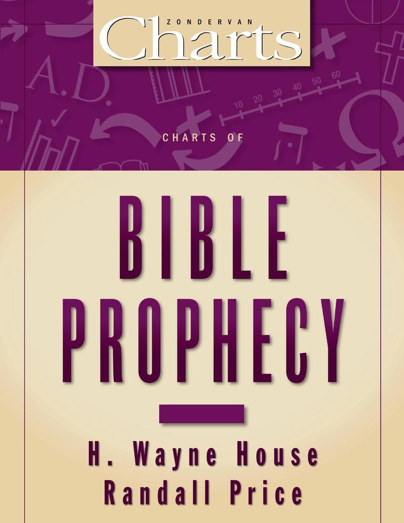 Charts of Bible Prophecy als eBook epub