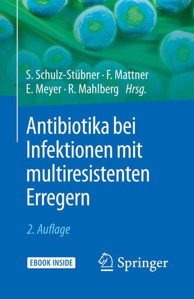Antibiotika bei Infektionen mit multiresistenten Erregern als Buch