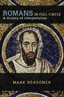 Romans in Full Circle: A History of Interpretation