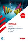 STARK Training Realschule - BwR 9. Klasse