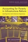 Accounting for Poverty in Infrastructure Reform: Learning from Latin America's Experience