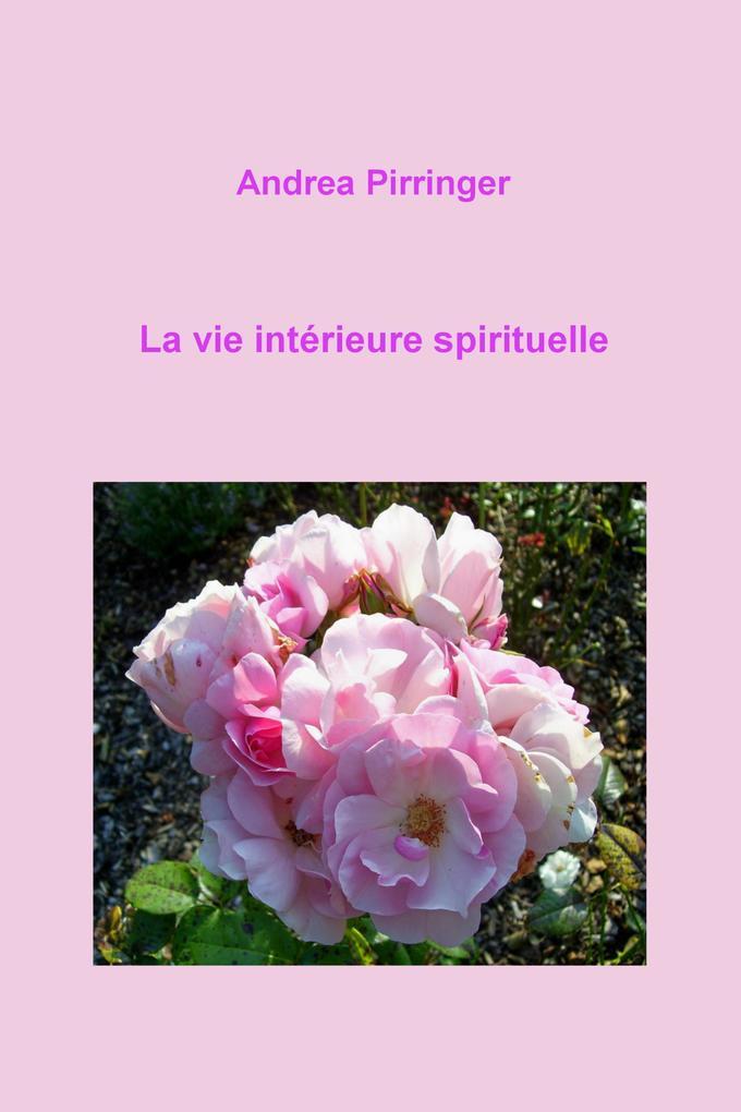 La vie intérieure spirituelle als eBook epub