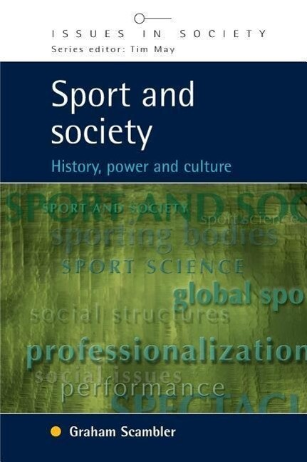 Sport and Society: History, Power and Culture als Buch (kartoniert)