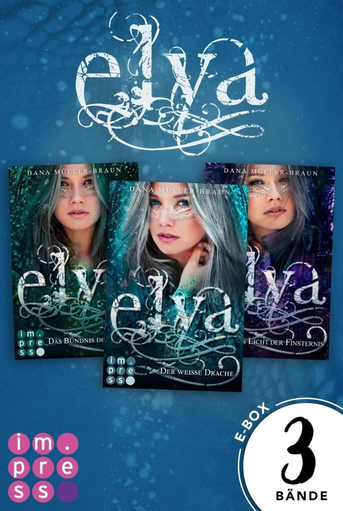 Elya: Alle Bände der romantischen Drachen-Trilogie in einer E-Box! als eBook epub