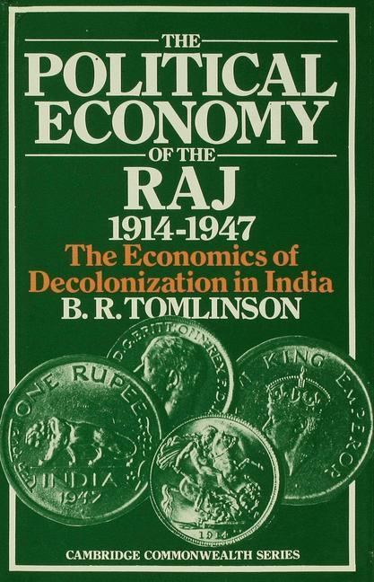 The Political Economy of the Raj 1914-1947 als Buch (gebunden)