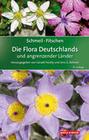 SCHMEIL-FITSCHEN Die Flora Deutschlands und angrenzender Länder