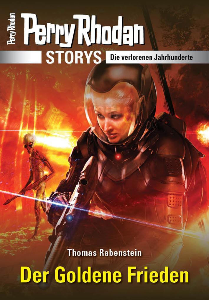 PERRY RHODAN-Storys: Der Goldene Frieden als eBook epub
