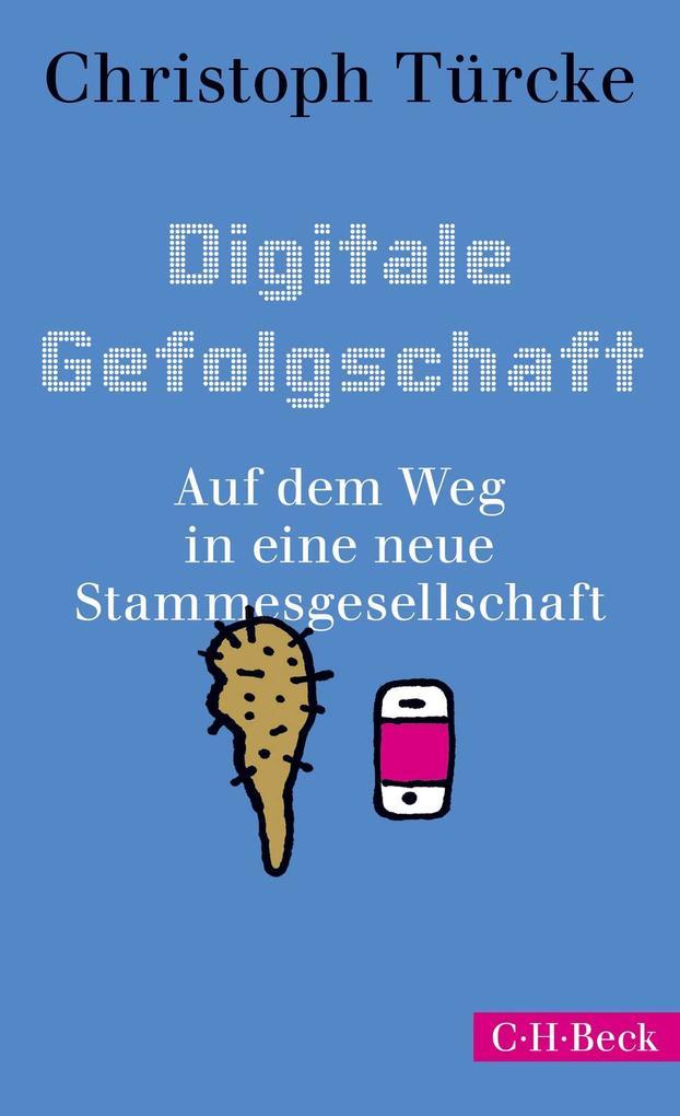 Digitale Gefolgschaft als eBook