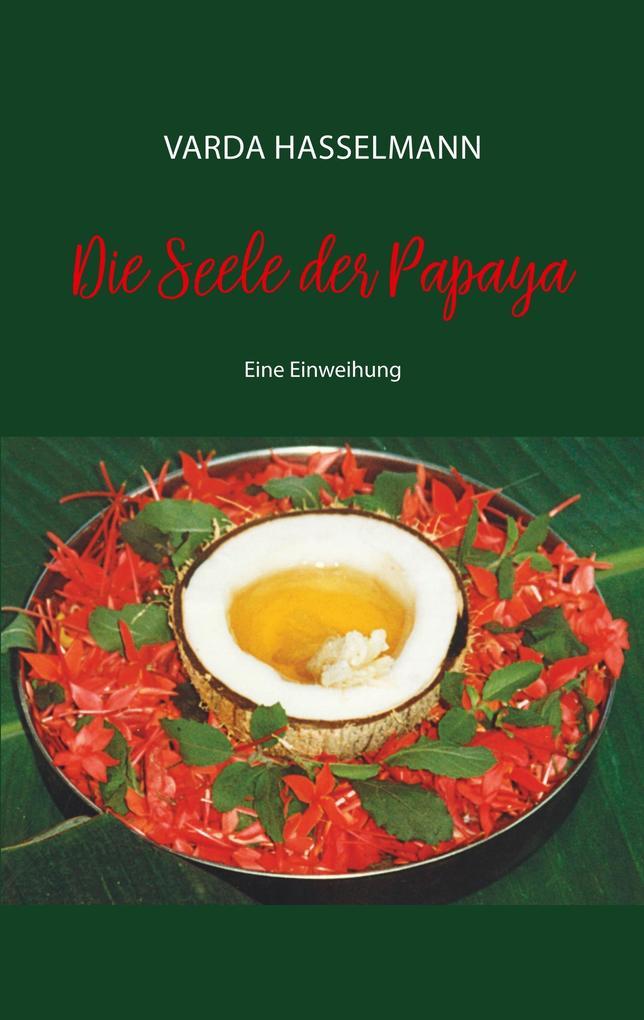 Die Seele der Papaya als Buch (kartoniert)