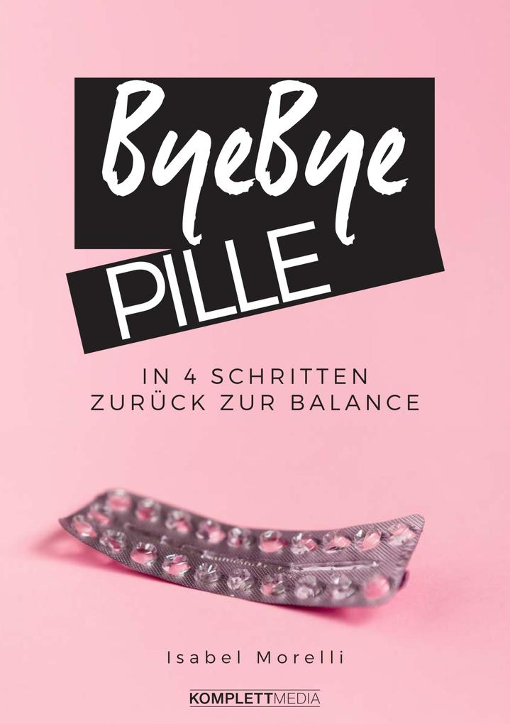 Bye, bye Pille als eBook