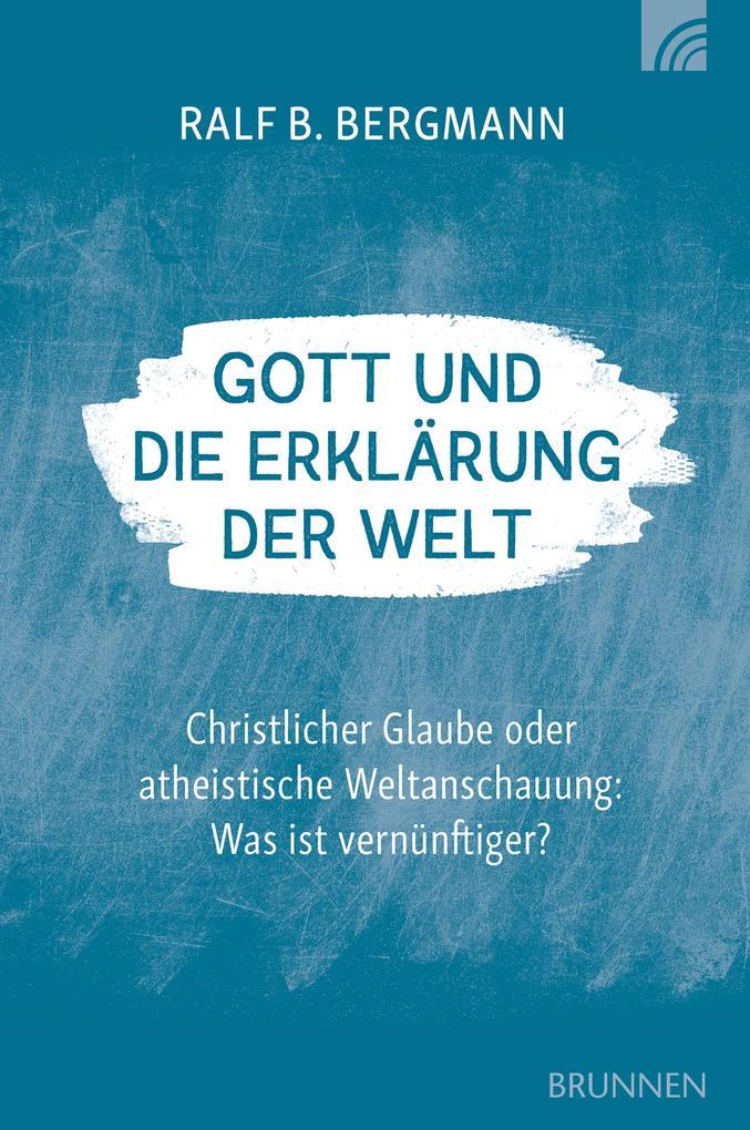 Gott und die Erklärung der Welt als eBook