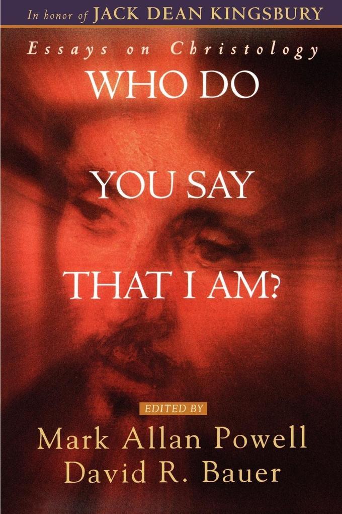 Who Do You Say That I AM? als Taschenbuch