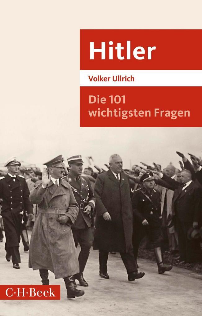 Die 101 wichtigsten Fragen: Hitler als eBook epub