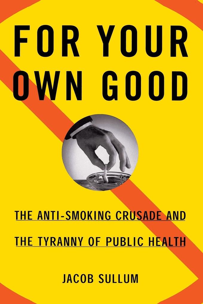 For Your Own Good als Buch (kartoniert)