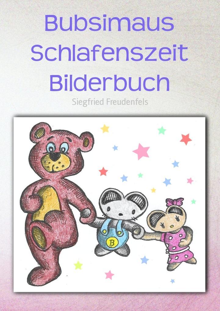 Bubsimaus Schlafenszeit Bilderbuch als eBook epub