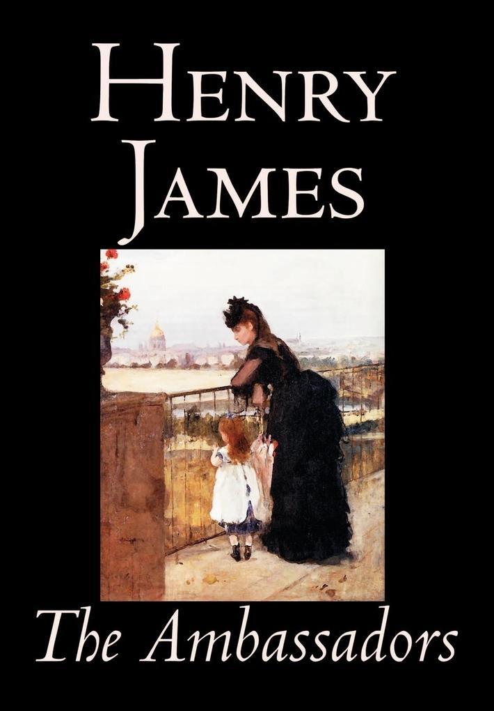 The Ambassadors by Henry James, Fiction, Classics als Buch (gebunden)