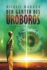 Der Garten des Uroboros