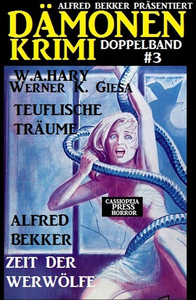 Dämonen-Krimi Doppelband #3 als eBook