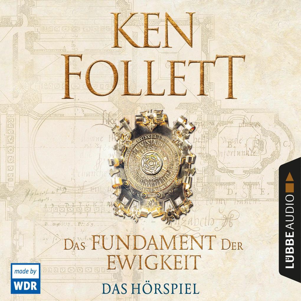 Das Fundament der Ewigkeit (Hörspiel des WDR) als Hörbuch Download