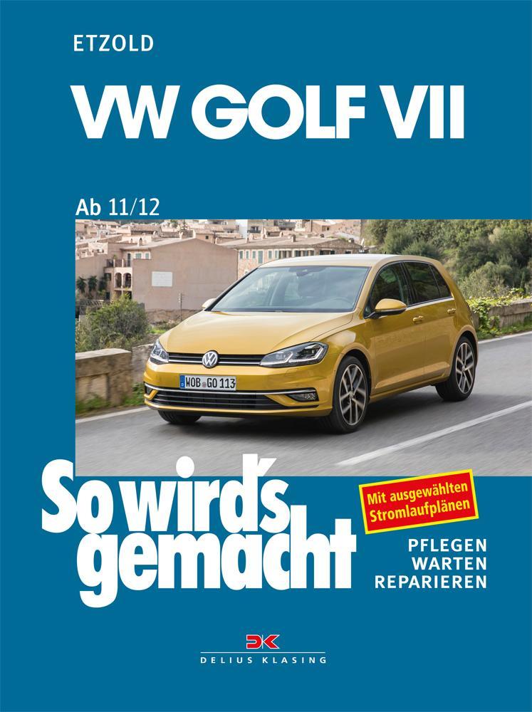 VW Golf VII ab 11/12 als Buch (kartoniert)