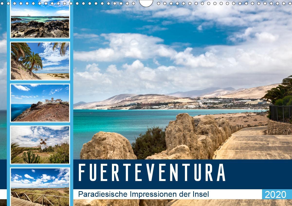 FUERTEVENTURA Paradiesische Impressionen der Insel (Wandkalender 2020 DIN A3 quer) als Kalender