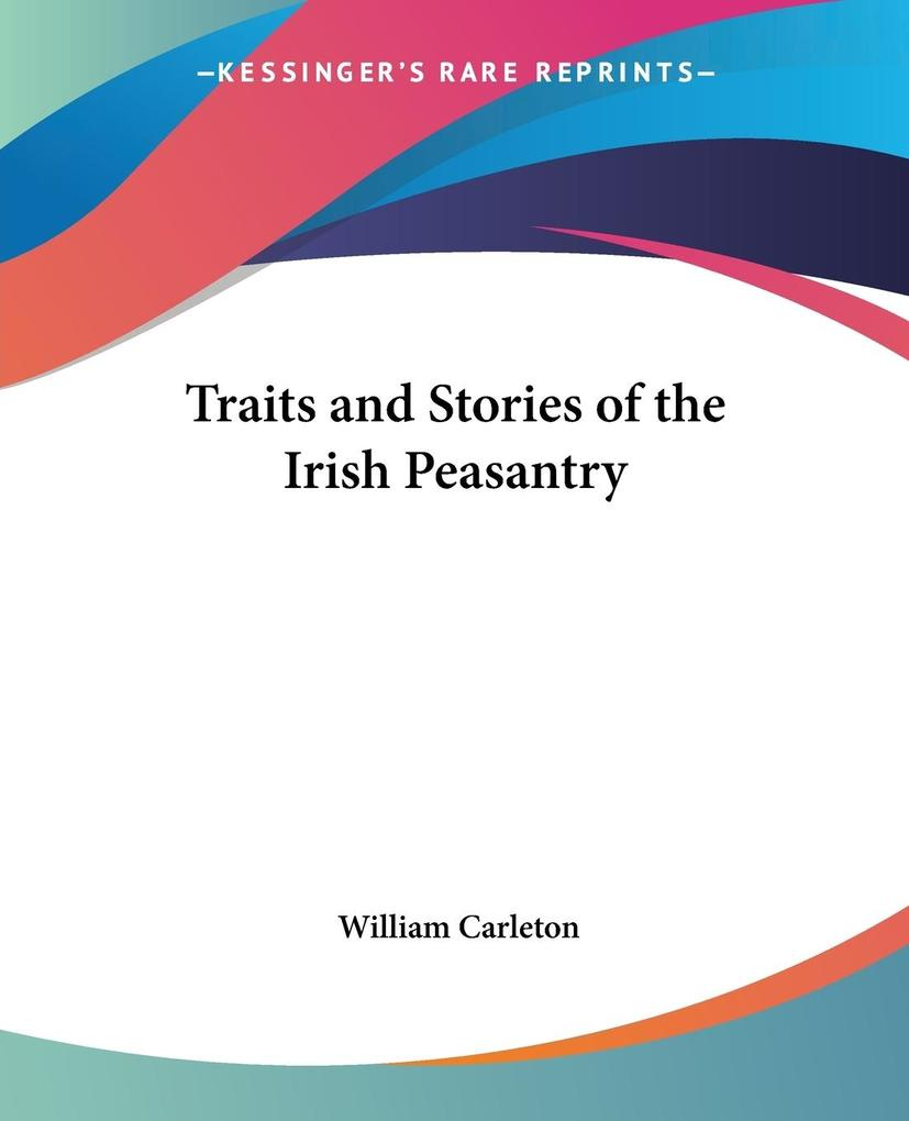 Traits and Stories of the Irish Peasantry als Taschenbuch