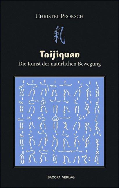 Taijiquan - Die Kunst der natürlichen Bewegung als Buch (gebunden)