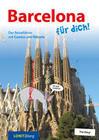 Barcelona für dich!