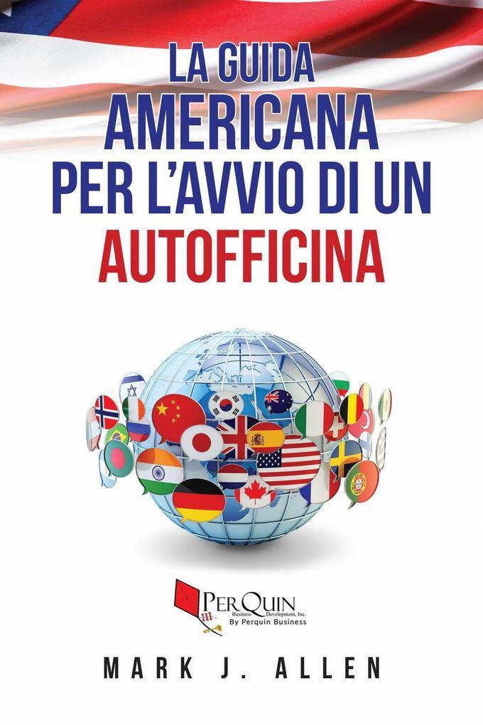 La guida americana per l'avvio di un autofficina als eBook epub