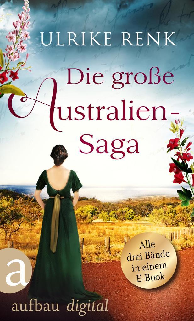 Die große Australien-Saga als eBook