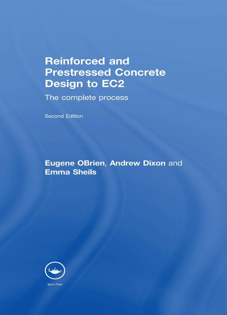 Reinforced and Prestressed Concrete Design to EC2 als eBook pdf