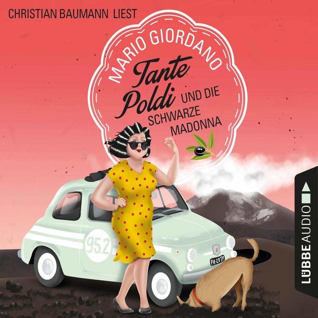 Tante Poldi und die schwarze Madonna - Sizilienkrimi 4 (Gekürzt) als Hörbuch Download