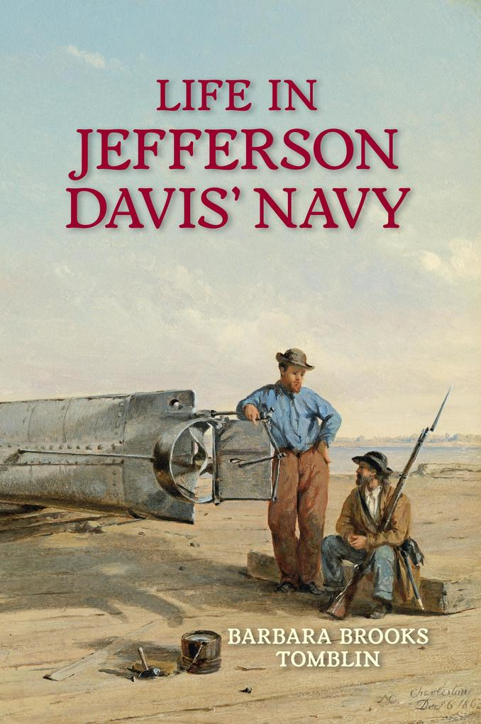 Life in Jefferson Davis' Navy als eBook epub