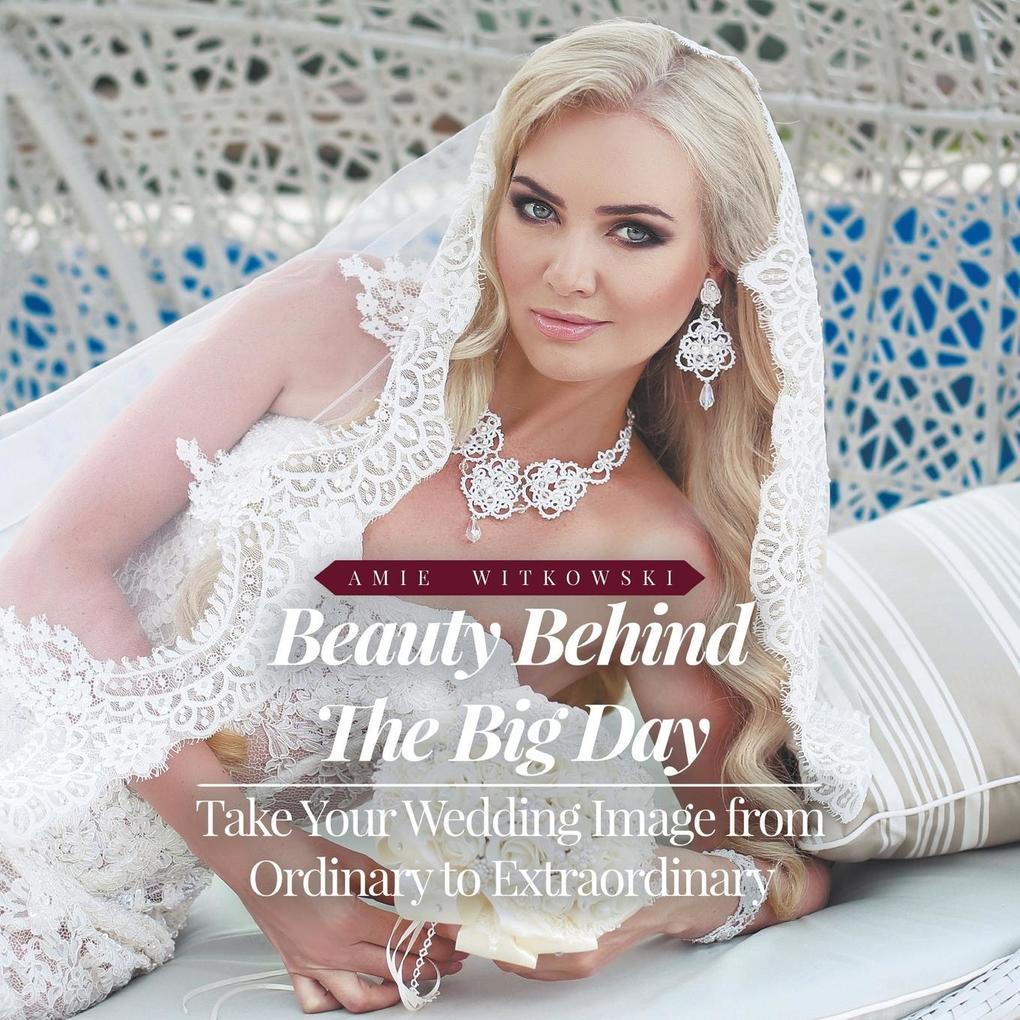 Beauty Behind the Big Day als Taschenbuch