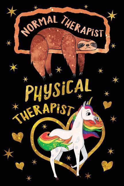 Normal Therapist Physical Therapist Journal Unicorn Gold: Funny Sloth Wide-Lined Notebook Therapy Appreciation als Taschenbuch