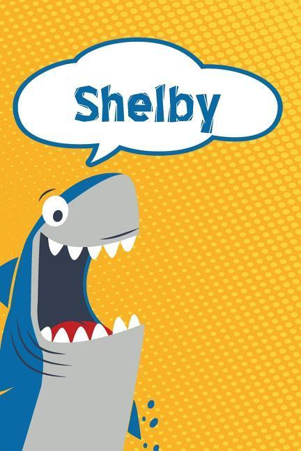 Shelby: Personalized Shark Draw and Write Diary Journal Notebook Featuring 120 Pages 6x9 als Buch (kartoniert)