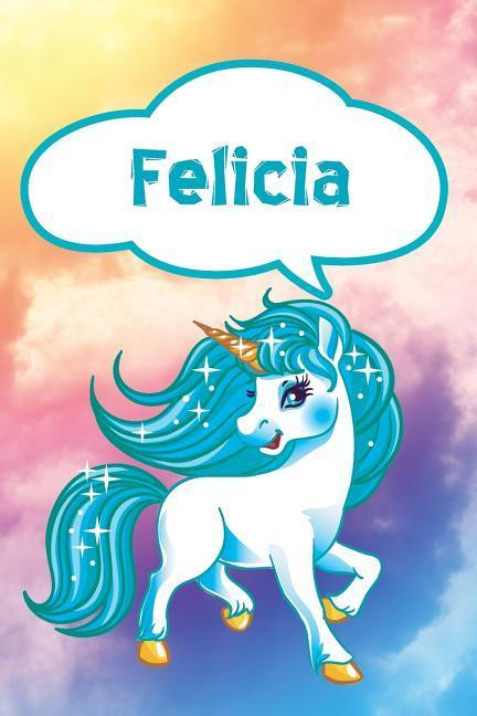 Felicia: Personalized Unicorn Draw and Write Diary Journal Notebook Featuring 120 Pages 6x9 als Buch (kartoniert)