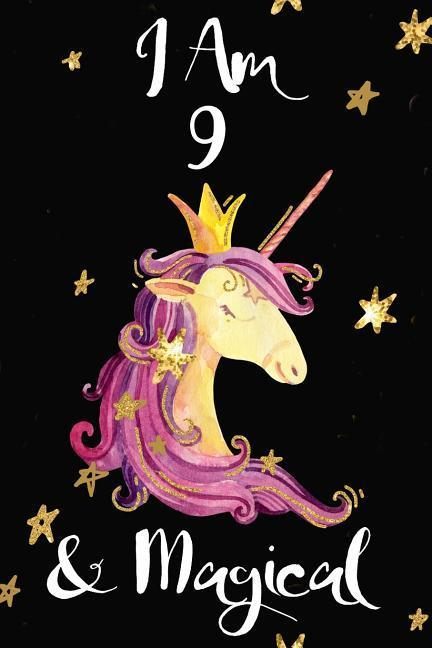 I Am 9 & Magical: Gorgeous Pink Unicorn Princess Diary Happy Birthday Notebook Gift for Girls Small Blank Lined Journal, Notebook to Wri als Taschenbuch