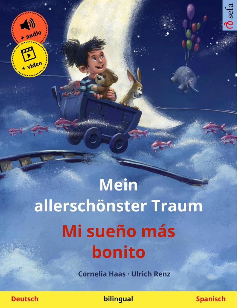 Mein allerschönster Traum - Mi sueño más bonito (Deutsch - Spanisch) als eBook epub