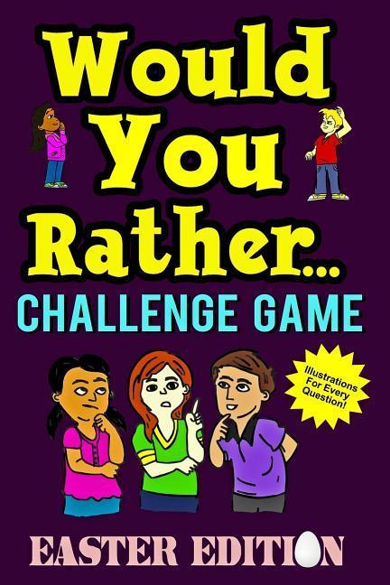 Would You Rather Challenge Game Easter Edition als Taschenbuch