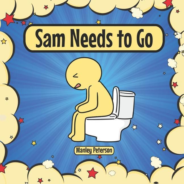 Sam Needs to Go als Taschenbuch